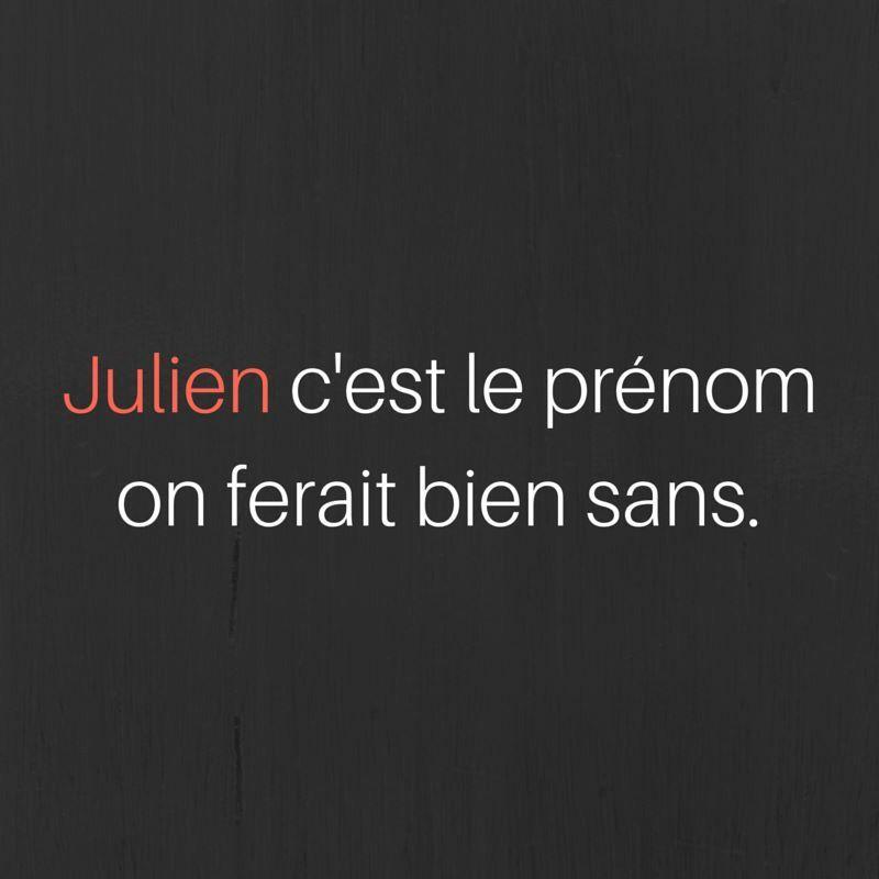 Julien C'est le prénom