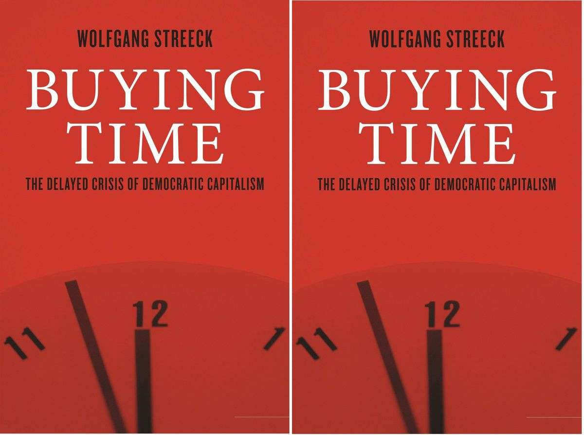 Buying time - Wolfgang Streeck