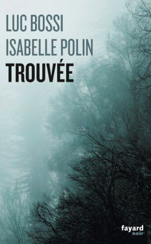 Luc Bossi - Isabelle Polin