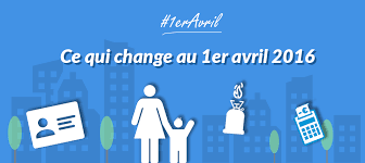 CE QUI CHANGE AU 1ER AVRIL 2016