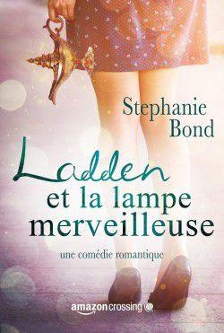 Ladden et la lampe merveilleuse, Stéphanie Bond