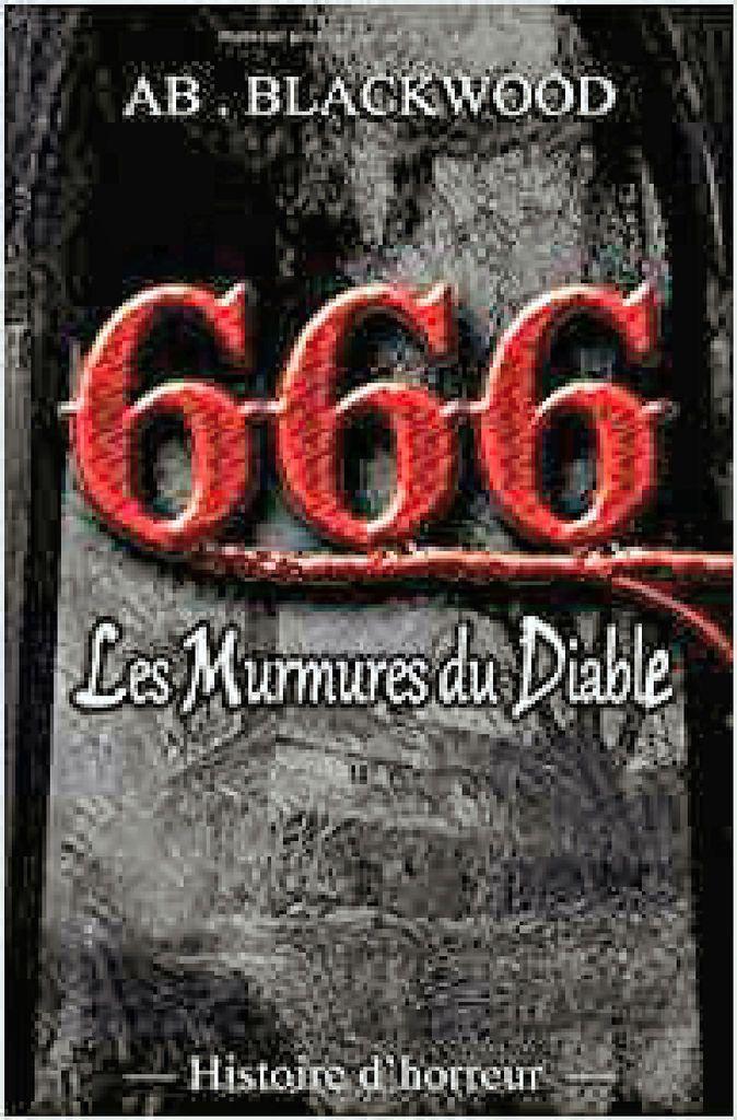 Les Murmures Du Diable Histoire D Horreur Ab Blackwood