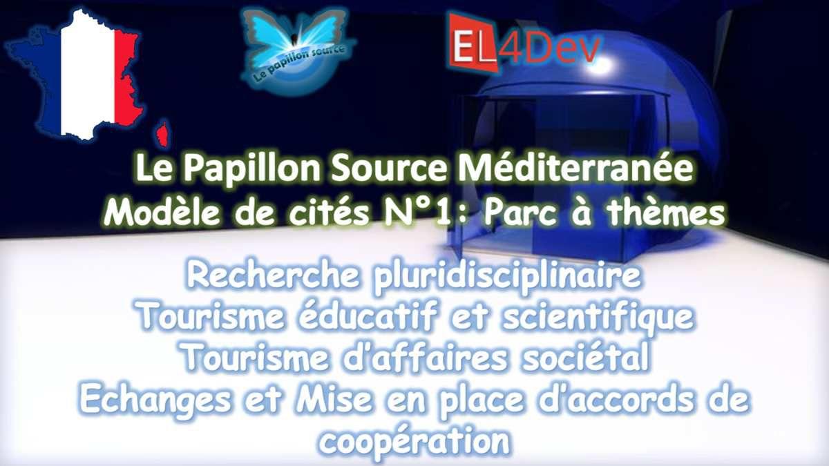 COP22 France - Un parc à thème pour Expérimenter soi même - Le Papillon Source Méditerranée - EL4DEV