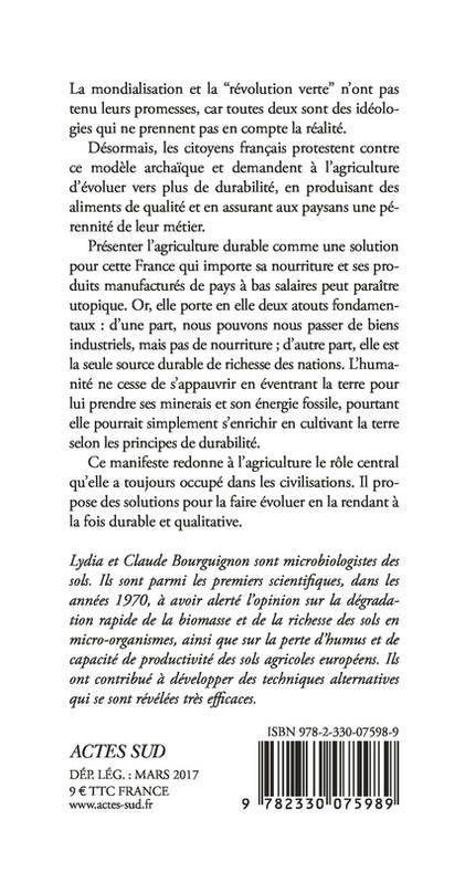 Le dernier livre de Claude et Lydia Bourguignon : Manifeste pour une agriculture durableParution : mars 2017
