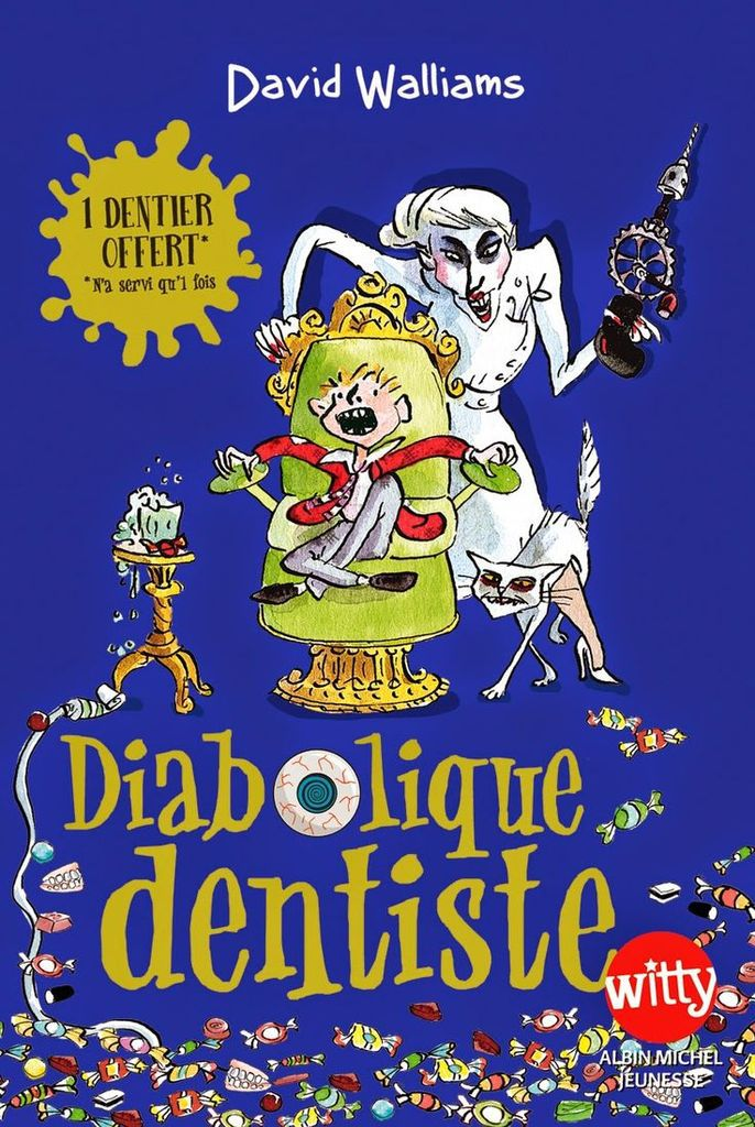 Diabolique dentiste de David Walliams