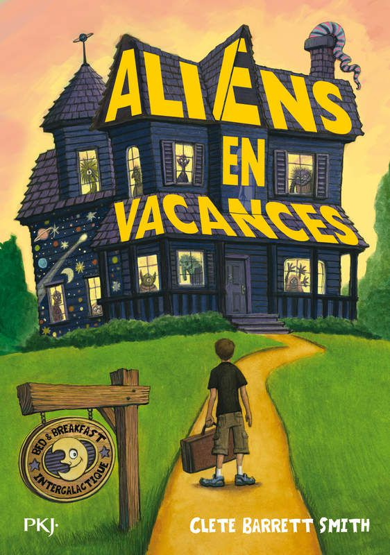 Aliens en vacances de Clete Barrett Smith