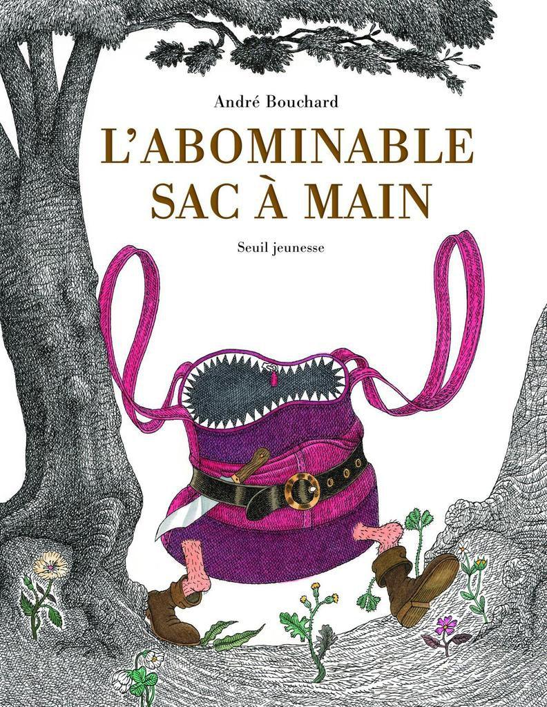 L'abominable sac à main de André Bouchard