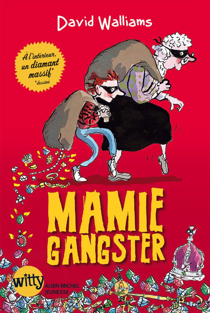 Mamie Gangster de David Walliams