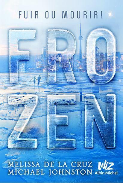 Frozen tome 1, de Melissa de La Cruz et MIchael Johnston
