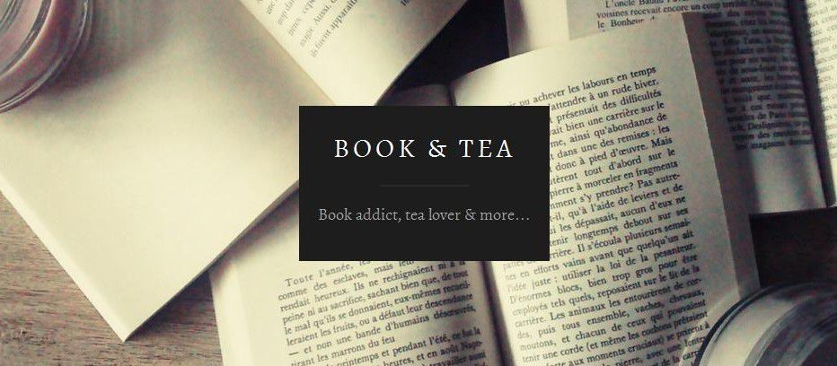 "Blog littéraire - ""Book and tea"""