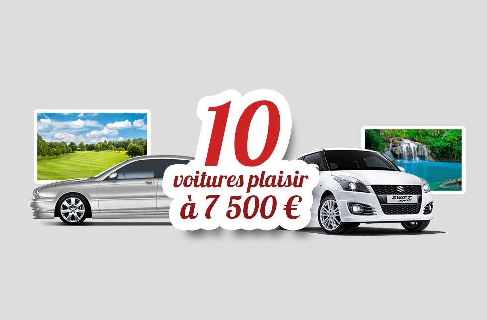 10 voitures plaisir à moins de 7 500 €