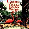 Contes de la forêt vierge d'Horacio Quiroga