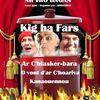 Le Théâtre du Kig ha Fars à St Rivoal