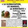 La globalisation, les banques, la démocratie : conférence débat