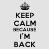 I'm back... pour combien de temps... that is the question