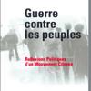 Guerre contre les peuples – Réflexions politiques d'un mouvement citoyen