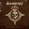 Downstroy - One Size Fits All (2010)