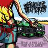 Silence Before - What A Fine Day For Violence [EP] (2011)