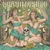 Brainwashed - Descent Into Sin [EP] (2013)