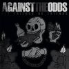 Against The Odds - Let Friends Be Friends (2015)