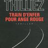 Franck Thilliez - Train d'enfer pour Ange rouge (2003)