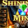 GAMES SHINING MINE