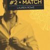 Le Club, tome 2 : Match - Lauren Rowe