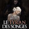 Le Tyran des Songes - Oren Miller