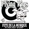 The Flying Pigs live le 21 juin 2017 au pick clops