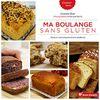 Sortie Livre : Ma boulange sans Gluten (Editions Terre Vivante)