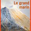 Le Grand Marin - de Catherine POULAIN