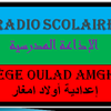 LA RADIO SCOLAIRE          **OULAD AMGHAR**