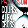 """Cours, Alex Cross"" de James Patterson"