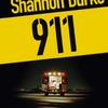 """""""911"""" de Shannon Burke"""