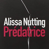 """""""Prédatrice"""" de Alissa Nutting"""