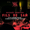 """Fils de Sam"" de Michaël Mention"