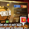 Cong dong game thu Viet Nam ngay cang yeu thich game poker viet