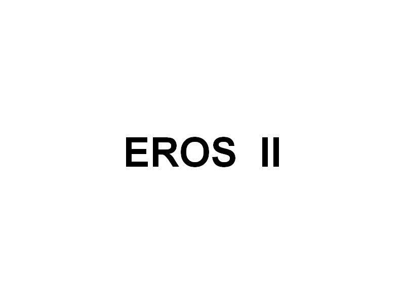 EROS II , Pour la visite de la rade
