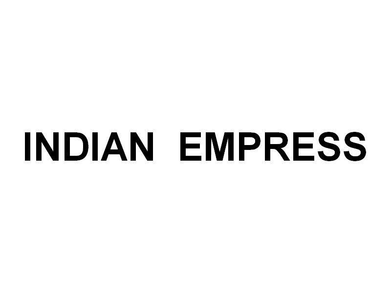INDIAN EMPRESS