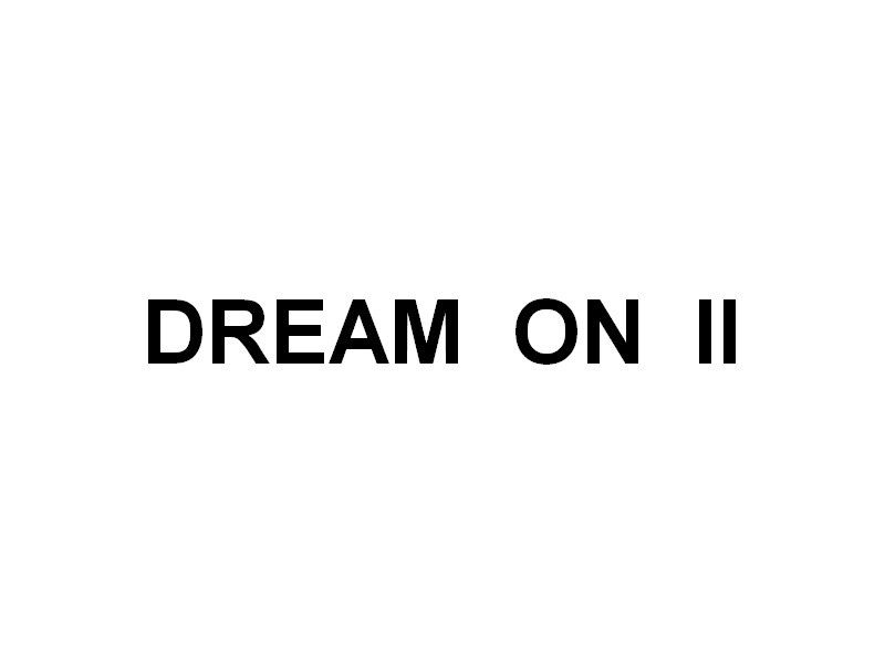 DREAM ONE II