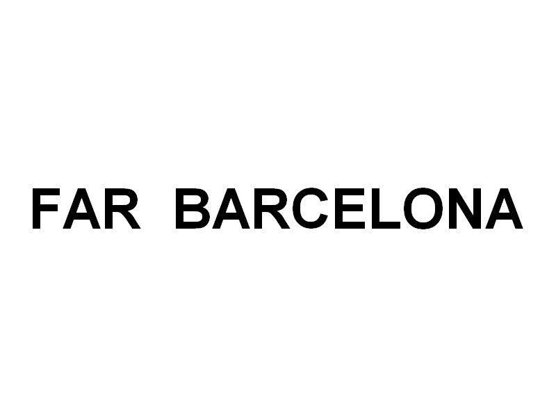 FAR BARCELONA