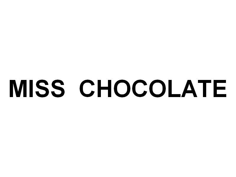 MISS  CHOCOLATE