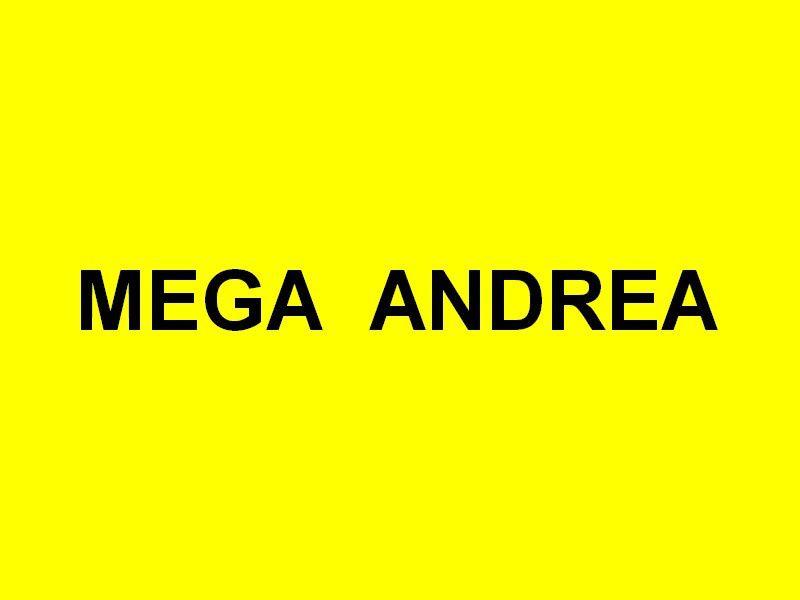MEGA  ANDREA