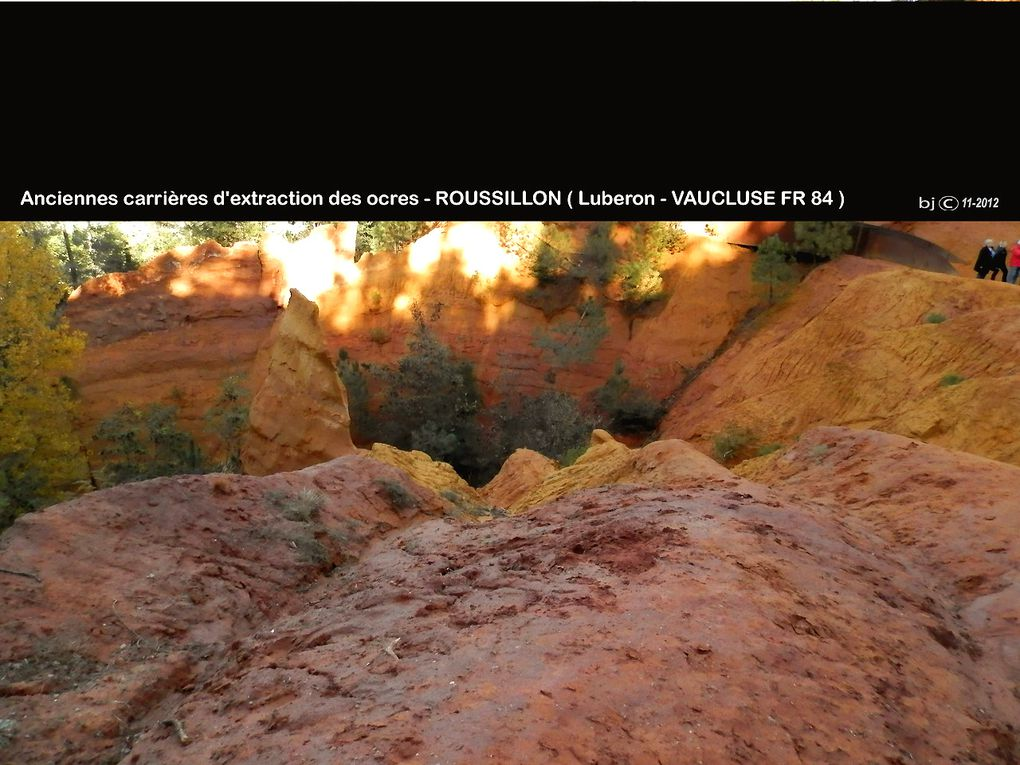 ROUSSILLON - les CARRIERES D'OCRE - Vaucluse - CLIQUEZ ci-dessous POUR SONORISER !
