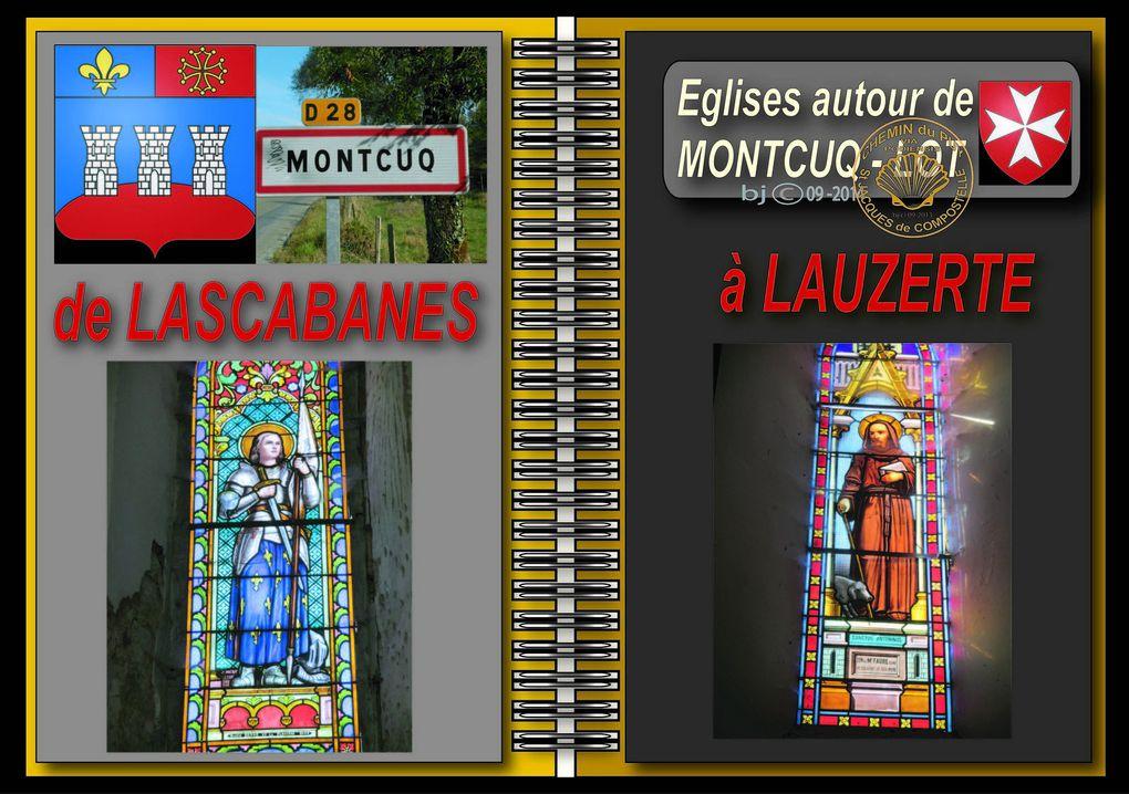 """Eglises des environs de MONTCUQ  Sur """" Le CHEMIN """" ( Via Podiensis en Quercy - GR 65 )"""