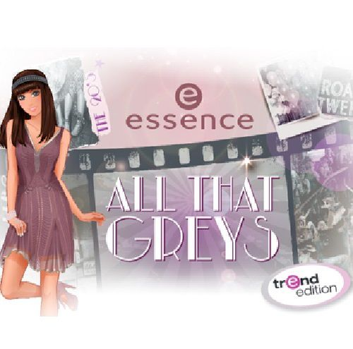 Essence Trend Edition : All that greys