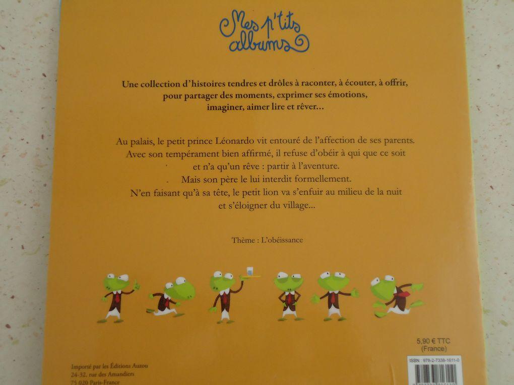 Sa majesté Léonardo n'en fait qu'à sa tête de Yann Walker et Olivier Huette aux éditions AUZOU Thème traité: l'obéissance  Tarif 5,90€