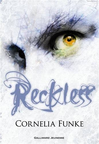 Reckless - Tome 1 de Cornelia Funke ♪ Imaginary ♪