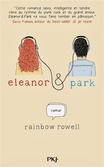 Eleanor &amp&#x3B; Park de Rainbow Rowell ♪ Love will tear us apart ♪
