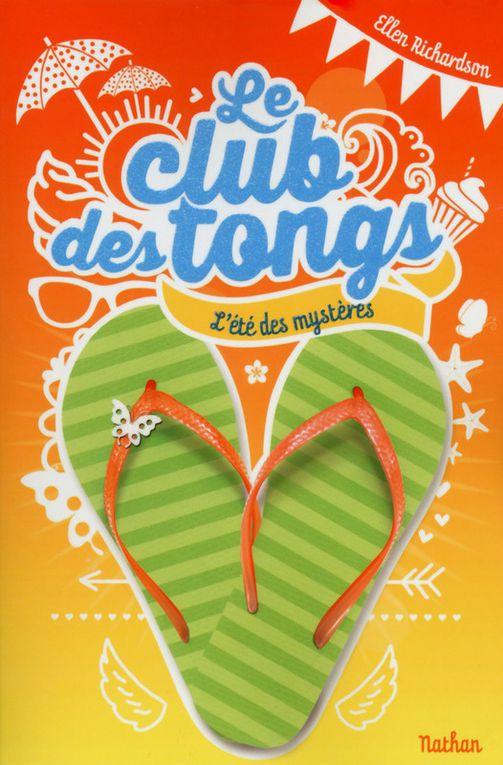 Le club des tongs - Tome 1 - L'été des mystères d'Ellen Richardson ♪ Happy ♪